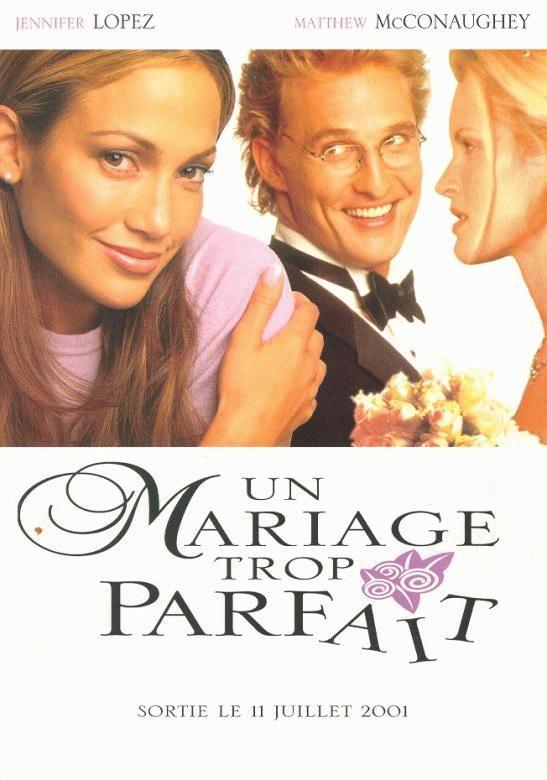Un Mariage Trop Parfait Adam Shankman 2000 Encyclo Cine